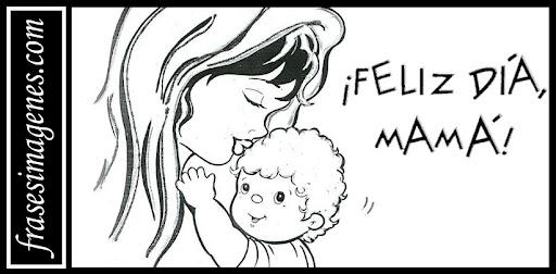 Feliz Día De La Madre Imágenes Con Frases